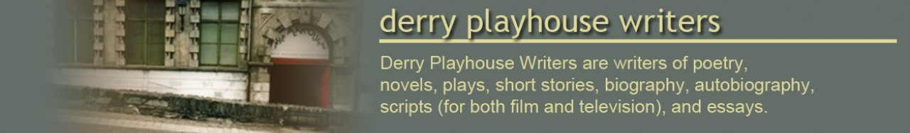 Derry Playhouse Writers